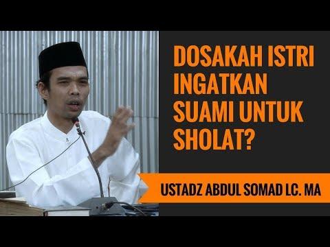 Dosakah Istri Ingatkan Suami Untuk Sholat? - Ustadz Abdul Somad Lc. MA