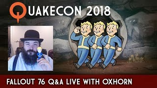 Fallout 76 Character System, Perks, & Q&A Live @ Quakecon - Covered by Oxhorn