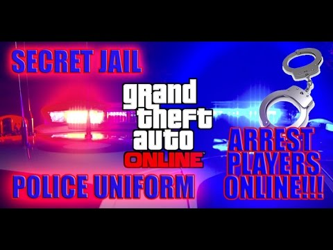 GTA 5 Online- Police Uniform!!! Arrest Players Online!! Secret Jail!!!