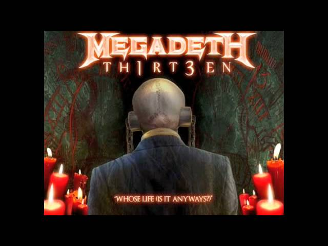 "Megadeth — ""Whose Life (Is It Anyways?)"" — TH1RT3EN"