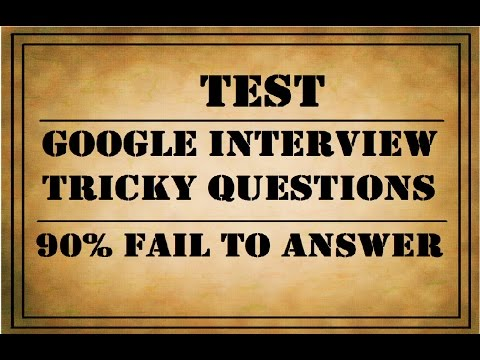 Can You Crack GOOGLE INTERVIEW's TRICKY QUESTIONS | 90% Fail
