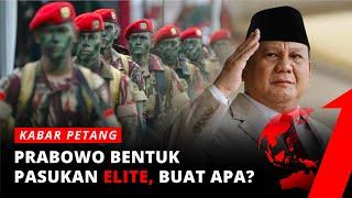 Download lagu Prabowo Bentuk Pasukan Elite, Buat Apa? | Laporan Utama tvOne