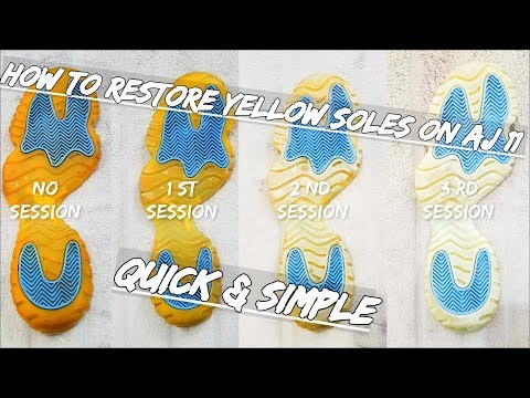 How To Restore Yellow Soles On Air Jordan 11 Quick & Simple (2018)