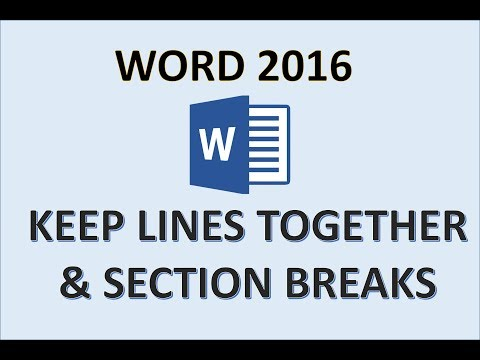 Word 2016 - Keep Lines Together - Keep With Next - Section Breaks - Paragraphs On Same Page Line MS