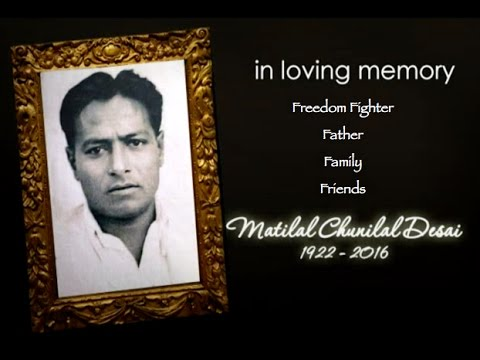 In Loving Memory of Matilal Chunilal Desai