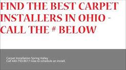 Carpet Installation Spring Valley | Call 440-793-8617 | Ohio Flooring Installation