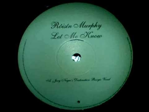 Roisin Murphy - Let Me Know - Joey Negro's Destination Boogie Mix