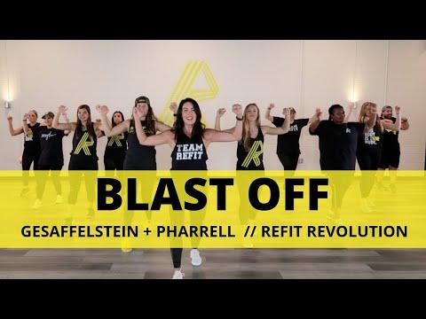 """Blast Off""    Gesaffelstein + Pharrell Williams   Dance Fitness Choreography    REFIT® Revolution"