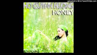 Honey lyrics - Ca sĩ Hồ Quỳnh Hương