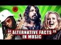 """""""ALTERNATIVE FACTS"""" IN MUSIC"""