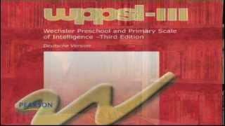 Wechsler Preschool and Primary Scale of Intelligence III (WPPSI-III)