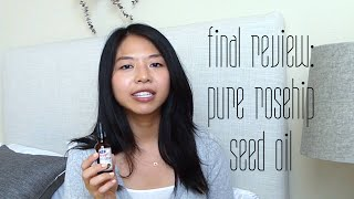 Final Review: Pure Rosehip Seed Oil
