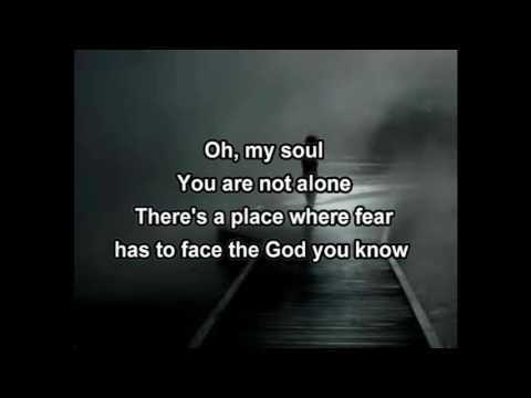 Oh My Soul  Casting Crowns with lyrics