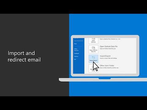 How to import and redirect your email with Microsoft 365
