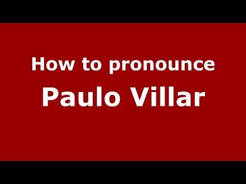 How to pronounce Paulo Villar (Colombian Spanish/Colombia)  - PronounceNames.com