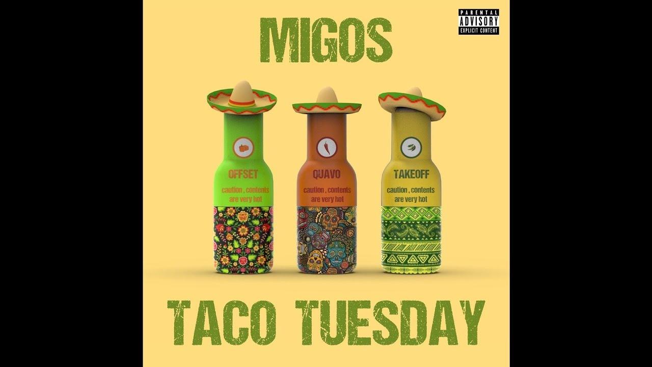 """Migos – """"Taco Tuesday"""""""