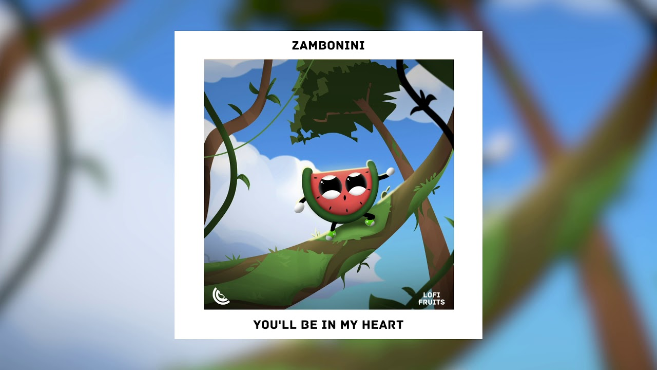 Zambonini - You'll Be In My Heart