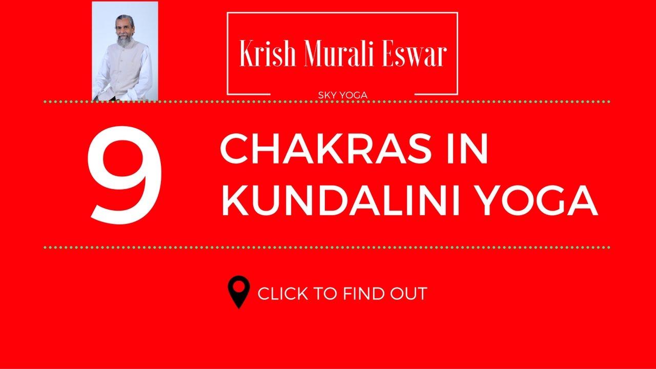 What are Nine Chakras in Kundalini Yoga?