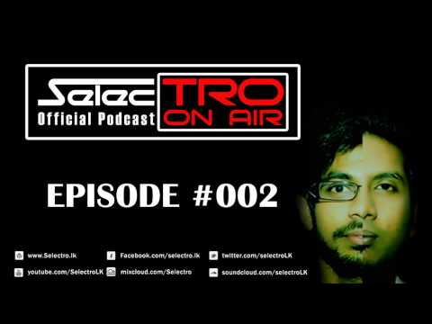 TRO On Air #002 - Selectro Podcast
