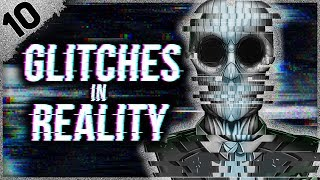 10 REAL Glitches in Reality | Darkness Prevails