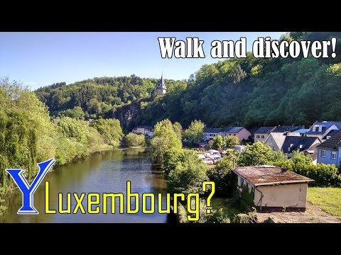 Why travel to Luxembourg? Walking and driving in Luxembourg