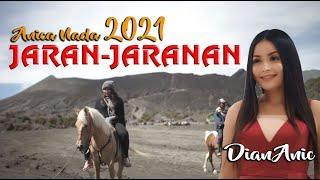JARAN - JARANAN | DIAN ANIC | TERBARU 2021 | ANICA NADA YOOO