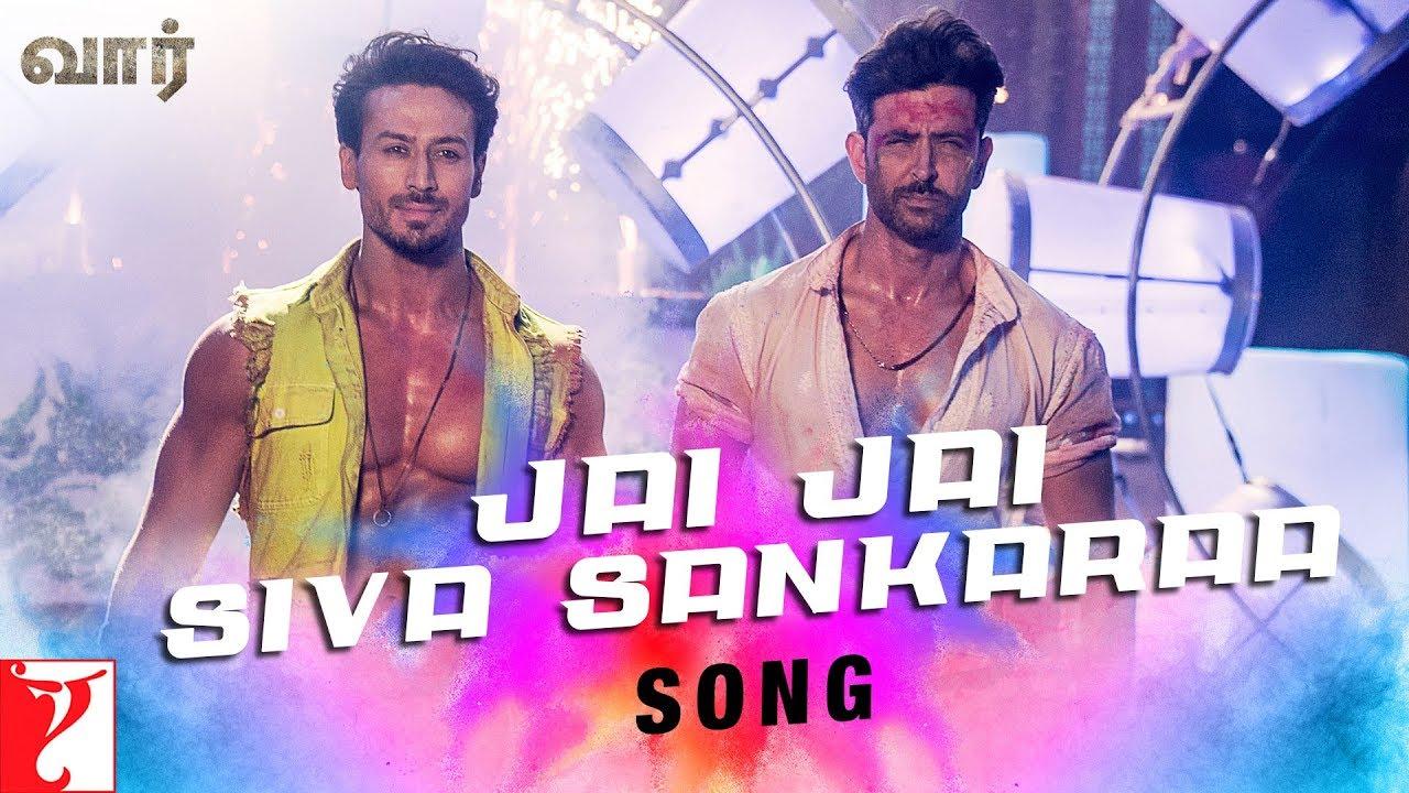 Tamil: Jai Jai Siva Sankaraa Song  War  Hrithik  Tiger  Vishal And Shekhar Ft, Benny D, Nakash A
