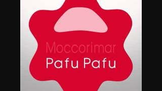 Moccorimar - Pafu Pafu (Preview)