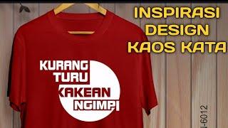 33 Desain kaos kata - kata keren ! Simple Design Inspiration shirt