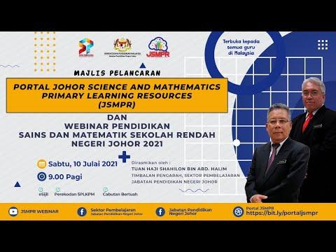 Majlis Pelancaran Portal JSMPR U0026 Webinar Pendidikan Sains Matematik Sekolah Rendah Negeri Johor