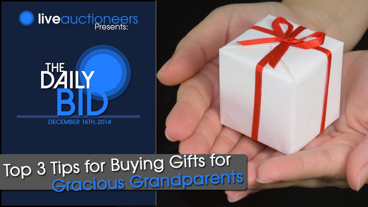 Gift Ideas for Grandparents: 3 Top Buying Tips for Gracious ...