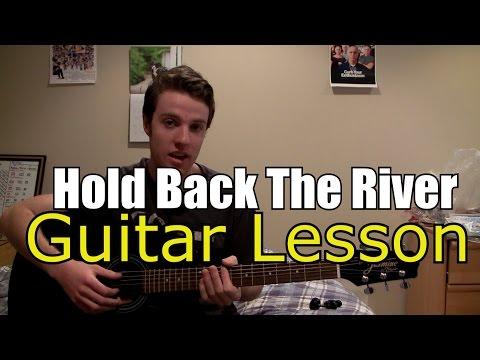Hold Back the River - James Bay (Guitar Lesson & Chords)