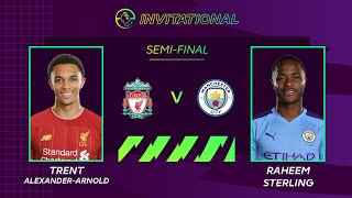 ePremier League Invitational: Liverpool 3-2 Man City | Trent's brilliant semi-final comeback