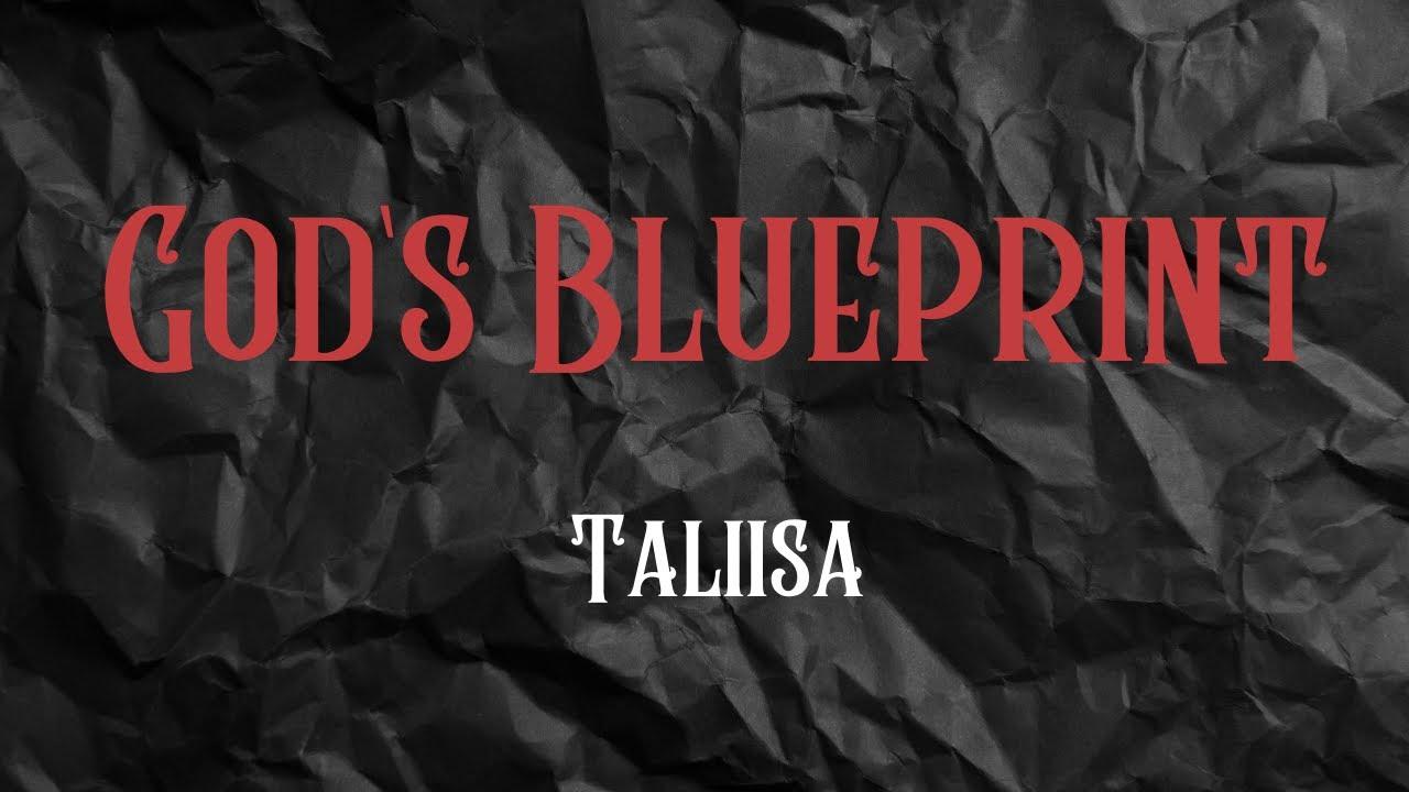 God's Blueprint - Taliisa - OFFICIAL MUSIC VIDEO