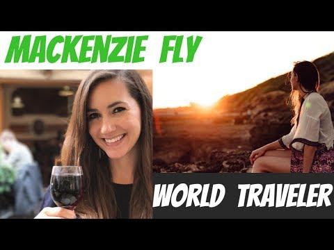 Mackenzie Fly - Digital Nomad and World Traveler