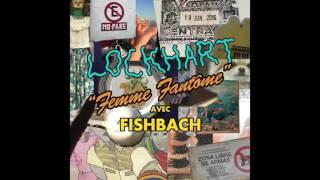 Lockhart - Femme Fantôme (avec Fishbach)