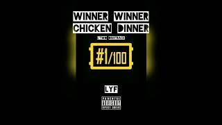 Winner Winner Chicken Dinner (L'TWO DISSTRACK)