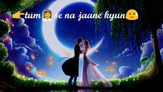 WhatsApp video status : ❤ : Heart touching : beautiful : best love song : tu jaane na : with lyrics