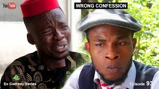 WRONG CONFESSION (Ec comedy series) (Episode 93)