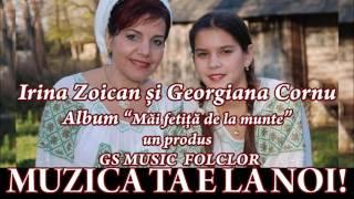 COLAJ ALBUM IRINA ZOICAN SI GEORGIANA CORNU- MAI FETITA DE LA MUNTE
