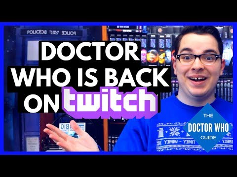 Doctor Who Is Back On Twitch! Watch Doctor Who For Free!