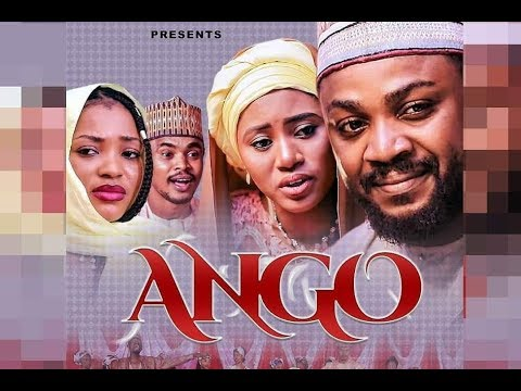 Download ANGO 1&2 LATEST HAUSA FILM ORIGINAL 2019
