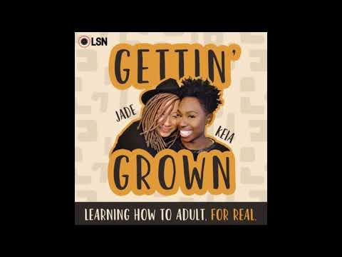 Gettin' Grown: All About Mentors