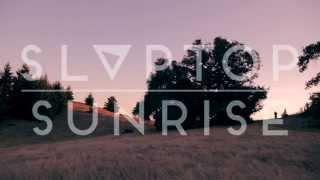 Slaptop - Sunrise (Official Music Video)