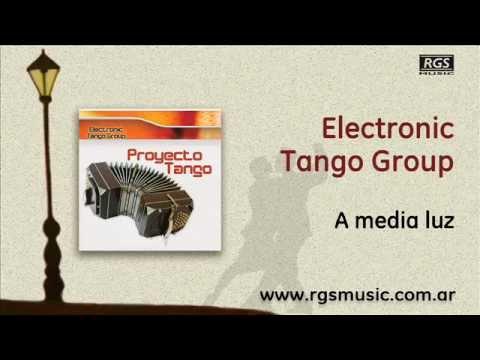 Electronic Tango Group - A media luz