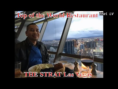 Top Of The World Restaurant At THE STRAT Las Vegas