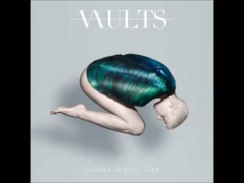 Vaults - Bloodflow (Áudio)