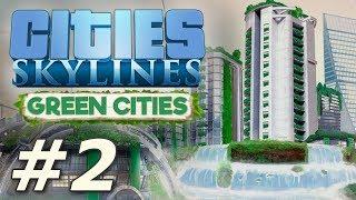 Cities Skylines: Green Cities - New Pravsburg (Part 2)