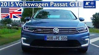 2015 / 2016 Volkswagen Passat GTE Sedan - Test, Test Drive and In Depth Review (English)