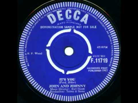 JOHN AND JOHNNY - IT'S YOU  (RARE CUT FROM 1963)